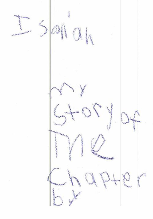 My Story of the Chapter by Isaiah Saydee