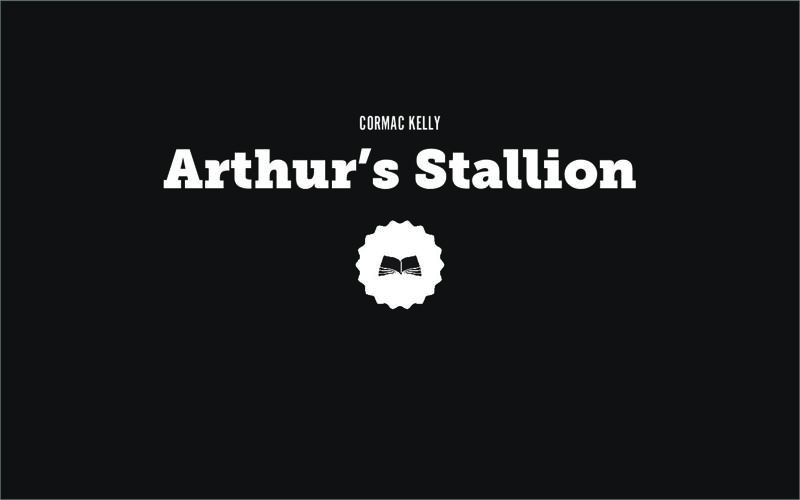 Arthur's Stallion