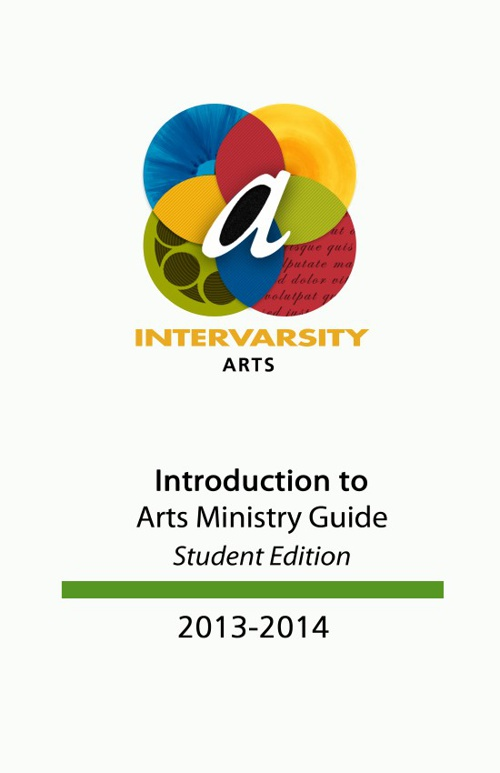 Student Edition - Introduction to Arts Ministry Guide 2013-2014