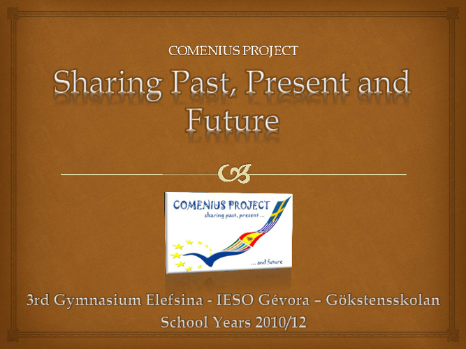 Sharing Past, Present and Future