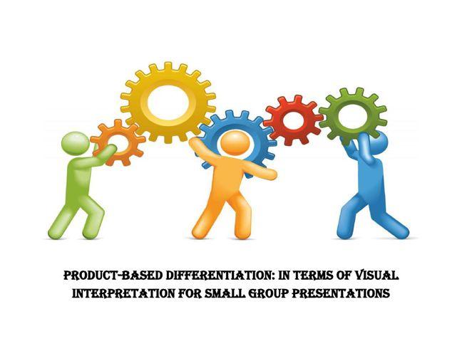 Product based differentiation - visual interpretation
