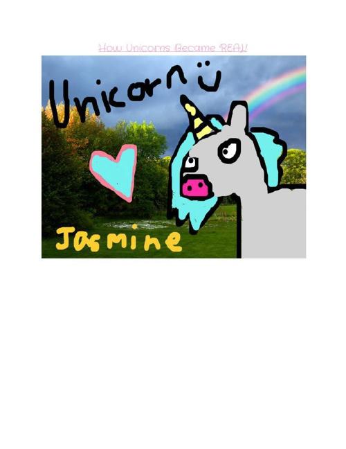 My Unicorn Myth By: Jasmine G