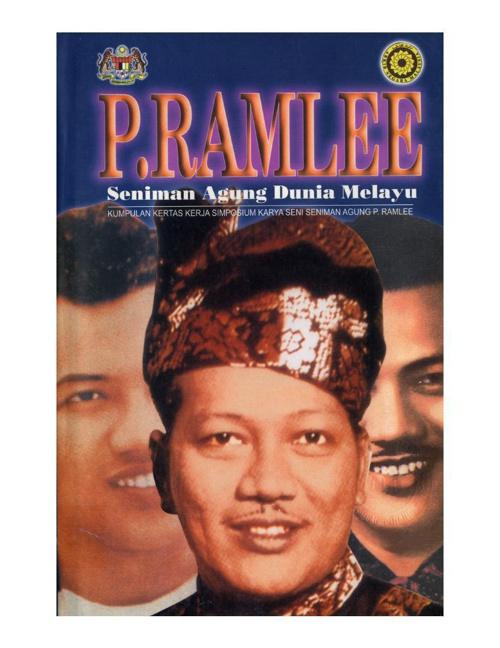 P. Ramlee Seniman Agung Dunia Melayu