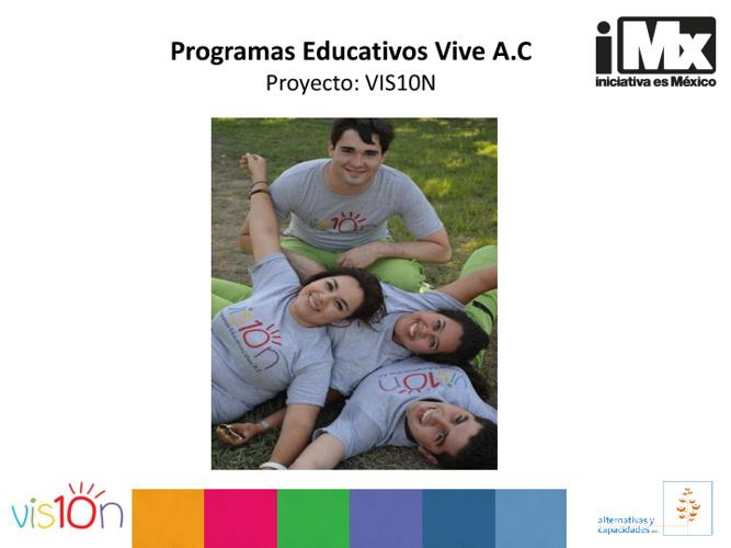 RF - Programas Educativos Vive - Proyecto: VIS10N