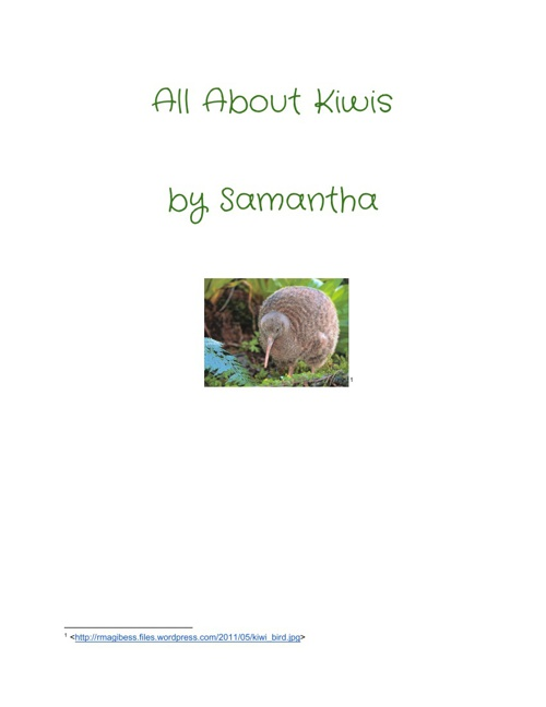 All About Kiwis  By Samantha