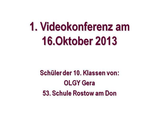 1. Videokonferenz  -  Gera und Rostow am Don