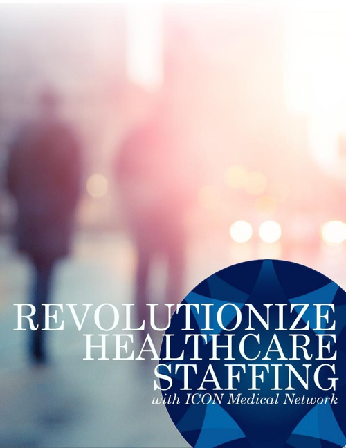 Revolutionize Healthcare Staffing with ICON