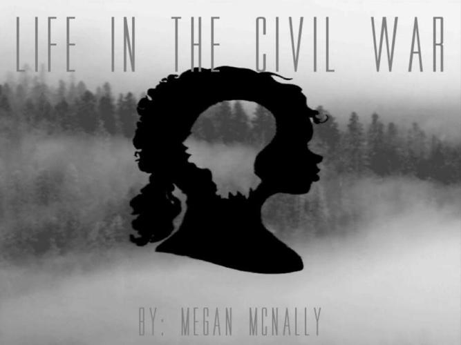 Life In The Civil War