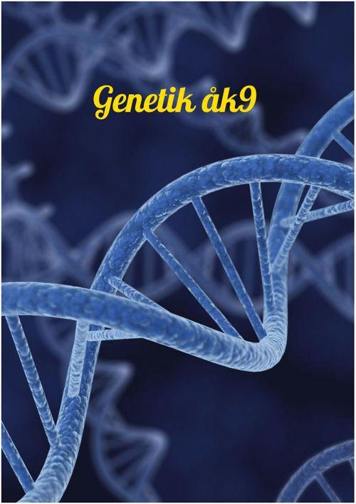 Genetik åk 9