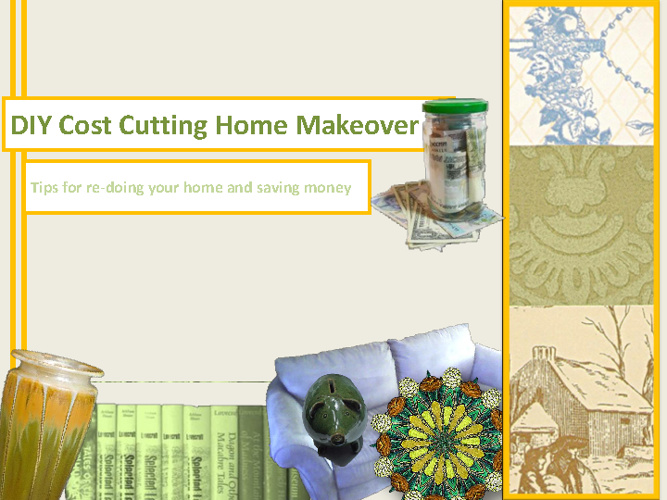 DIY Home Makeover and Saving Money