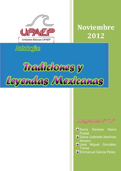 Antología sobre Leyendas y Tradiciones Mexicanas.
