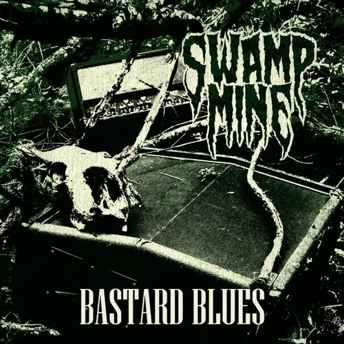 Swamp Mine_Bastard Blues