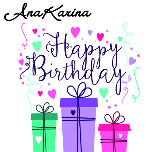 Happy Birthday AnaKarina