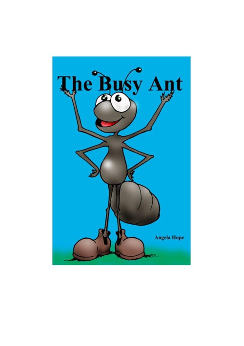 The Busy Ant.