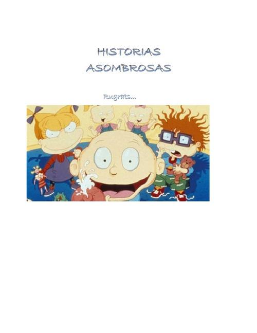 La verdadera Historia de los Rugrats