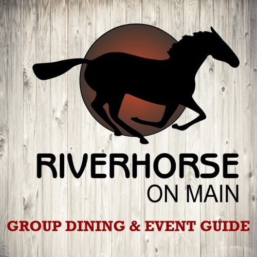 Riverhorse On Main - Event Guide - V1