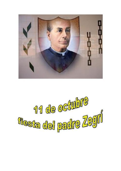 11 DE OCTUBRE, FIESTA DEL PADRE ZEGRÍ