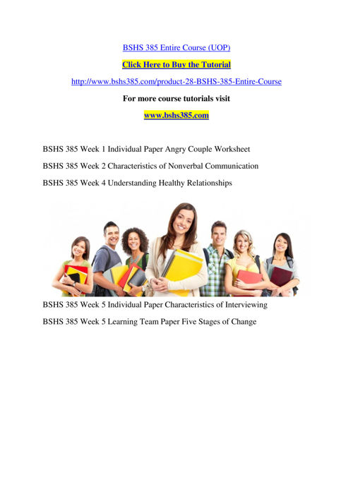 BSHS 385 Entire Course (UOP)