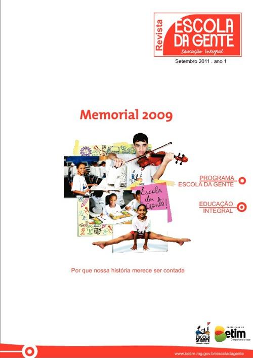 Memorial Escola da Gente 2009 (oficial test 1)