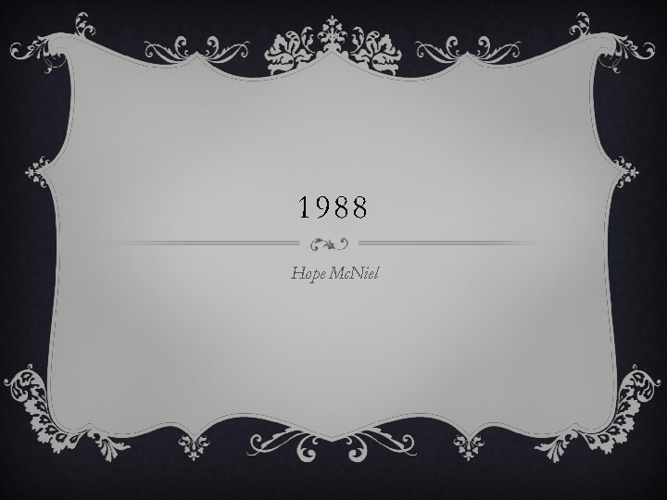 Final Project- 1988