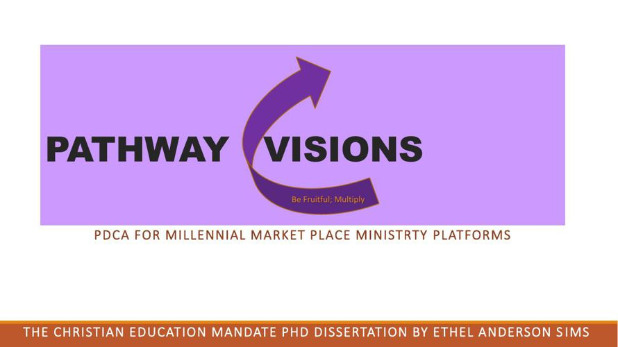 PATHWAY VISIONS - Millennials Market Place Minstry