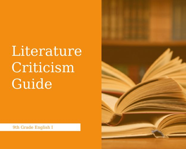 Literary Criticism Guide 9th Grade