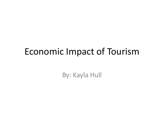 Econonmic Impact of Tourism