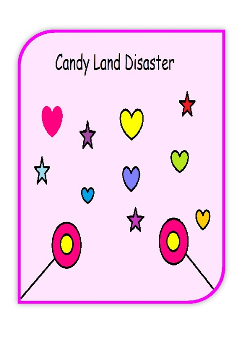 Candy Land Disaster