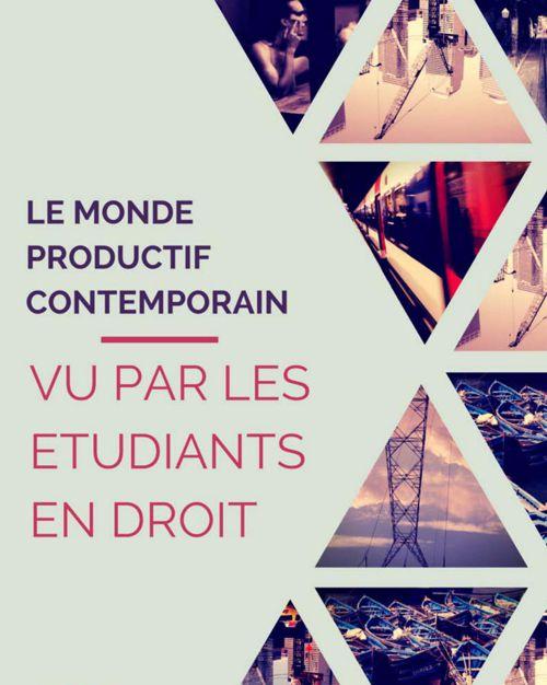 Le monde productif contemporain vu par des étudiants en Droit