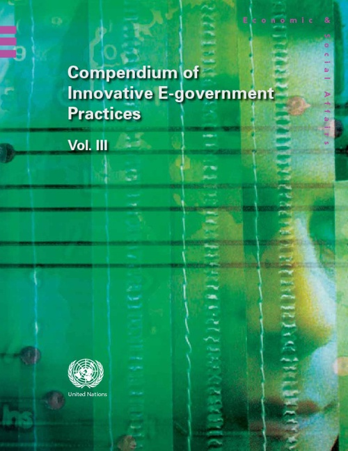 Compendium of Innovative E-government Practices Volume III