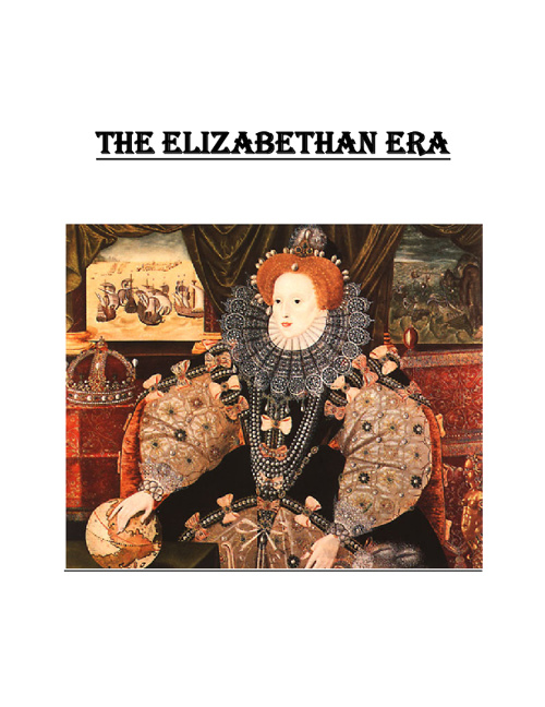 The Elizabethan Era