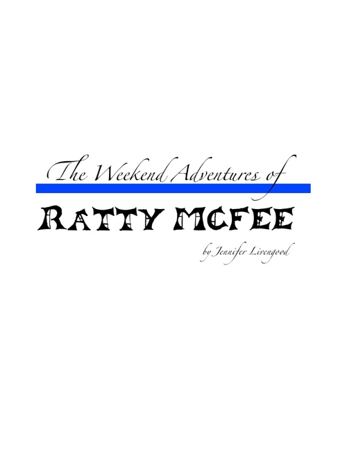 Ratty McFee's Weekend