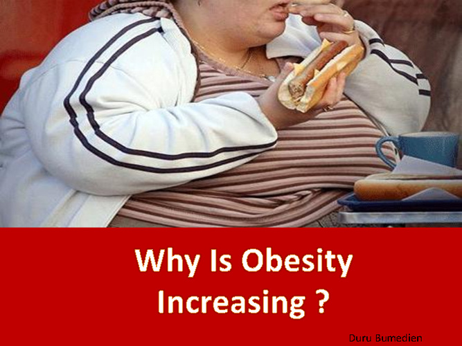 Why is obesity increasing?