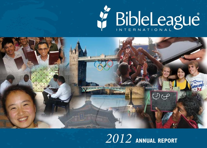 2012 Annual Report - Bible League International
