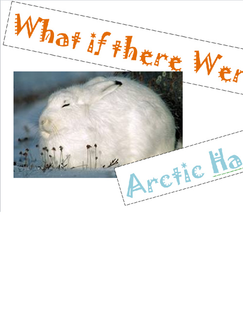What If There Were No Arctic Hares?