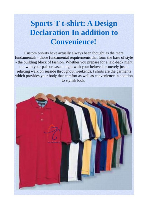 Sports T t-shirt: A Design Declaration In addition to Convenienc