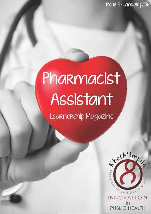 Pharmacist Assistant Learnership Magazine January 2016