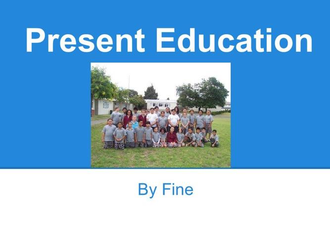 Present Education