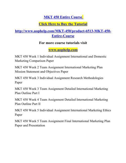 mkt450 international and domestic marketing comparison paper Mkt/450 mkt450 mkt 450 week 5 team final international marketing plan paper and selected for your international and domestic marketing comparison paper.