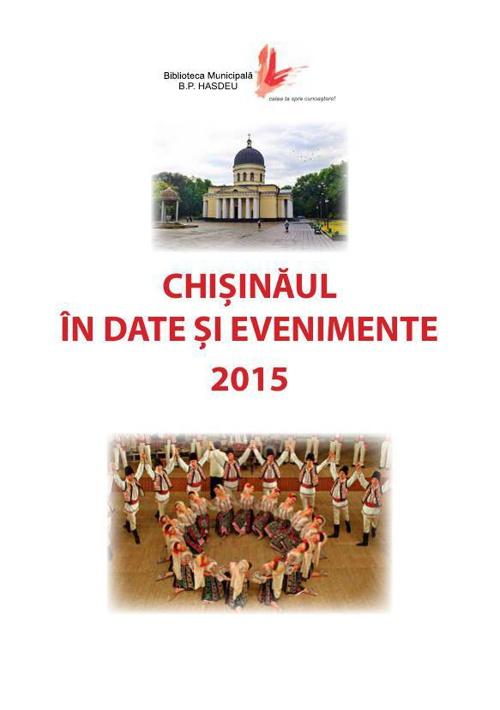 Chișinăul în date și evenimente 2015