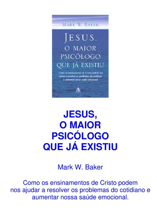 Jesus! o Maior Psicólogo