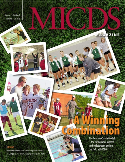 Summer-Fall 2013 MICDS Magazine