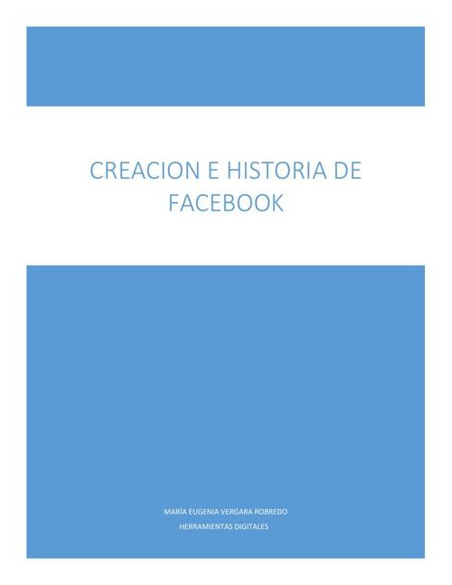 Creacion e Historia de Facebook