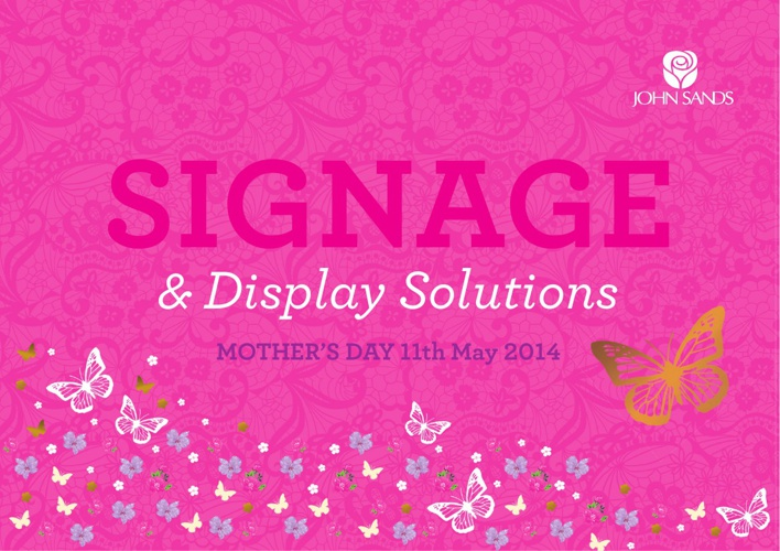 2014 Mothers Day Signage