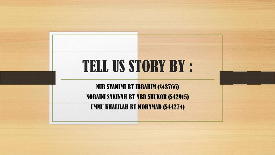 tell us story (k16)