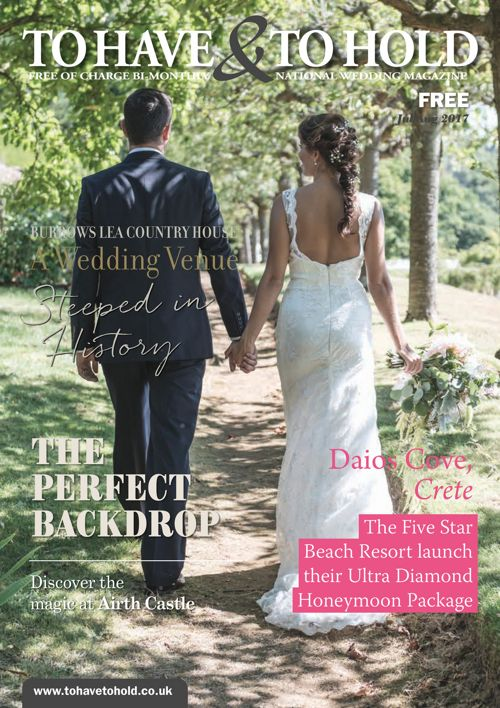 To Have & To Hold - July/August 2017 Issue