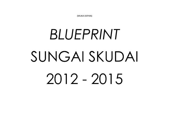 BLUEPRINT SUNGAI SKUDAI