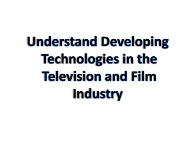 Technologies in TV and Film Industries (1)