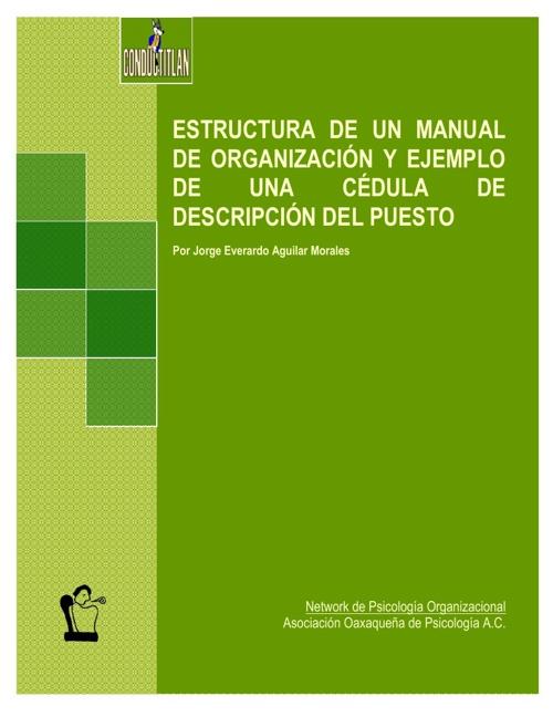 ESTRUCTURA DE UN MANUAL DE ORGANIZACIÓN Y EJEMPLO DE UNA CÉDULA
