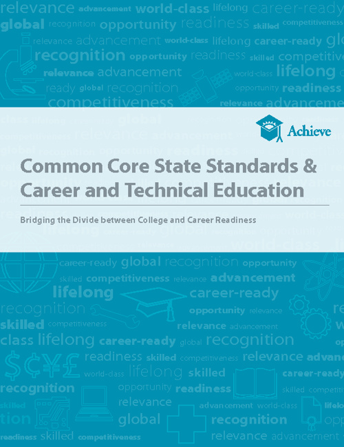 Common Core Standards & Career and Technical Educaiton